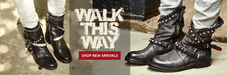 Walk This Way - Shop New Arrivals